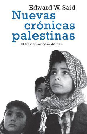 NUEVAS CRONICAS PALESTINAS. EL FIN DEL PROCESO DE PAZ