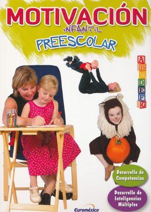 MOTIVACION INFANTIL PREESCOLAR / PD. (INCLUYE CD)