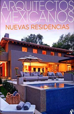 ARQUITECTOS MEXICANOS. NUEVAS RESIDENCIAS / PD.