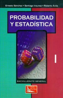 PROBABILIDAD Y ESTADISTICA I. BACHILLERATO