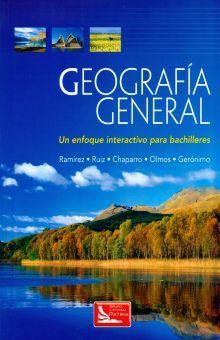 GEOGRAFIA GENERAL. UN ENFOQUE INTERACTIVO BACHILLERATO (INCLUYE CD)