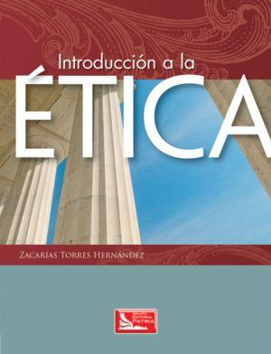 INTRODUCCION A LA ETICA. BACHILLERATO