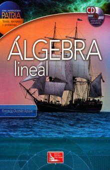 ALGEBRA LINEAL (INCLUYE CD)