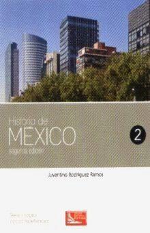 HISTORIA DE MEXICO 2 / BACHILLERATO / 2 ED.