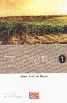 ETICA Y VALORES 1. BACHILLERATO / 2 ED.