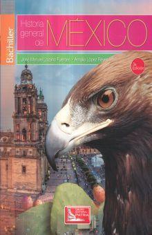 HISTORIA GENERAL DE MEXICO. BACHILLERATO / 3 ED.