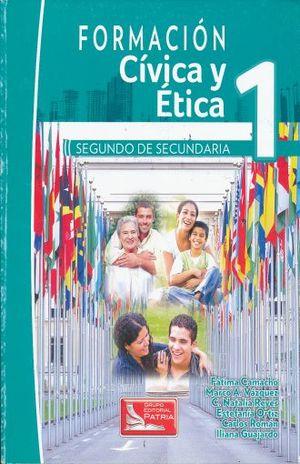 FORMACION CIVICA Y ETICA 1 SEGUNDO GRADO. SECUNDARIA