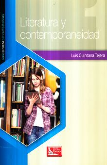 LITERATURA Y CONTEMPORANEIDAD 1. BACHILLERATO
