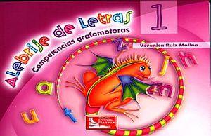 ALEBRIJE DE LETRAS 1. COMPETENCIAS MOTORAS. PREESCOLAR