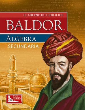 BALDOR ALGEBRA CUADERNO DE EJERCICIOS. SECUNDARIA