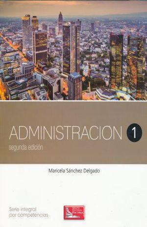 ADMINISTRACION 1. BACHILLERATO / 2 ED.