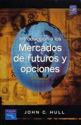 INTRODUCCION A LOS MERCADOS DE FUTUROS Y OPCIONES / 6 ED. (INCLUYE CD)