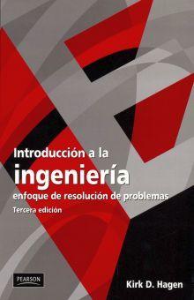 INTRODUCCION A LA INGENIERIA. ENFOQUE DE RESOLUCION DE PROBLEMAS / 3 ED.