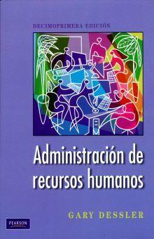 ADMINISTRACION DE RECURSOS HUMANOS / 11 ED.