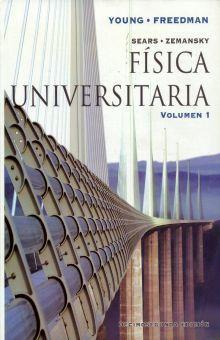 SEARS ZEMANSKY. FISICA UNIVERSITARIA / VOL. 1 / 12 ED.