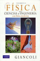 FISICA PARA CIENCIAS E INGENIERIA CON FISICA MODERNA / VOL. 2 / 4 ED.