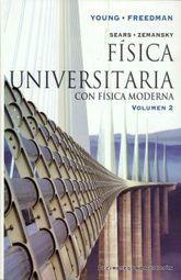 SEARS ZEMANSKY. FISICA UNIVERSITARIA CON FISICA MODERNA / VOL. 2 / 12 ED.