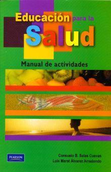 EDUCACION PARA LA SALUD. MANUAL DE ACTIVIDADES BACHILLERATO