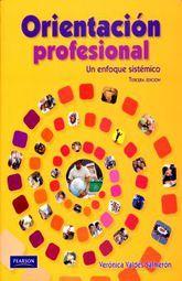 ORIENTACION PROFESIONAL. UN ENFOQUE SISTEMICO BACHILLERATO / 3 ED.
