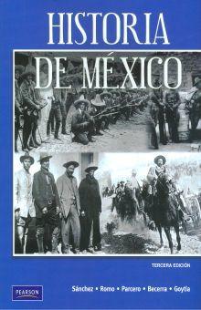 HISTORIA DE MEXICO. BACHILLERATO / 3 ED.