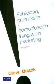PROMOCION PUBLICIDAD Y COMUNICACION INTEGRAL EN MARKETING / 4 ED.