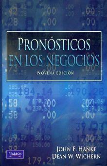 PRONOSTICOS EN LOS NEGOCIOS / 9 ED.