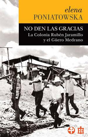 NO DEN LAS GRACIAS. LA COLONIA RUBEN JARAMILLO Y EL GUERO MEDRANO