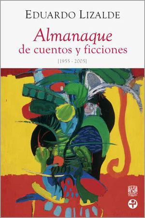 ALMANAQUE DE CUENTOS Y FICCIONES 1955-2005