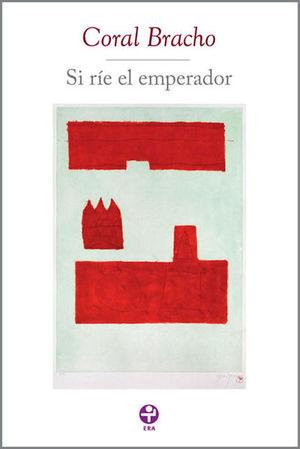 SI RIE EL EMPERADOR