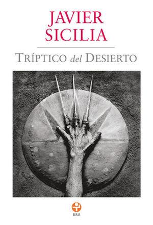 TRIPTICO DEL DESIERTO / 2 ED.