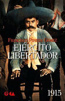EJERCITO LIBERTADOR 1915