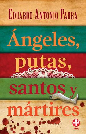 ANGELES PUTAS SANTOS Y MARTIRES