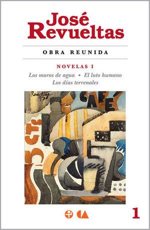 NOVELAS I / MUROS DE AGUA, LOS / EL LUTO HUMANO / LOS DIAS TERRENALES