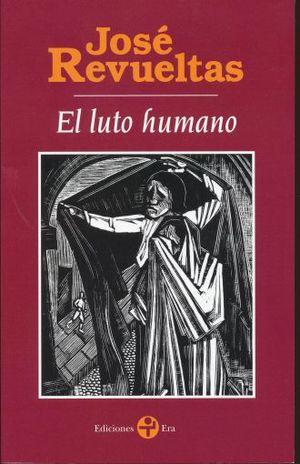 LUTO HUMANO, EL / 2 ED.