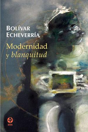 MODERNIDAD Y BLANQUITUD
