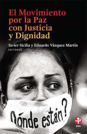 MOVIMIENTO POR LA PAZ CON JUSTICIA Y DIGNIDAD, EL