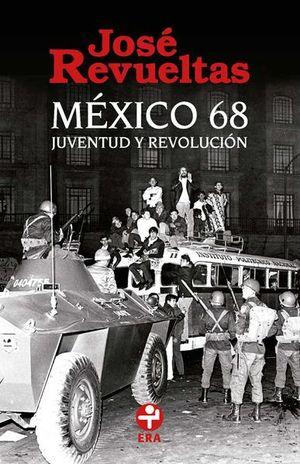 MEXICO 68. JUVENTUD Y REVOLUCION