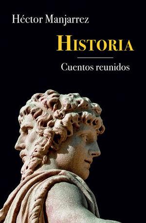 HISTORIA. CUENTOS REUNIDOS