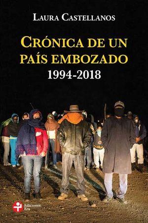 CRONICA DE UN PAIS EMBOZADO 1994 - 2018