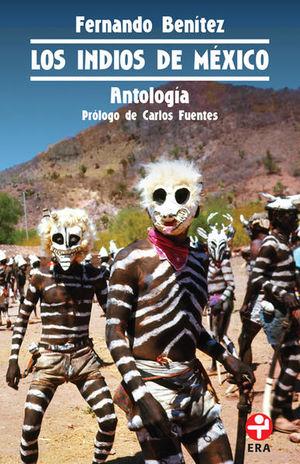 INDIOS DE MEXICO, LOS. ANTOLOGIA