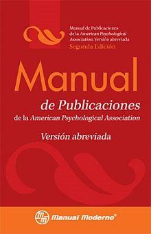 MANUAL DE PUBLICACIONES EDICION ABREVIADA / 2 ED.