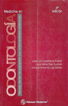 MEDICINA EN ODONTOLOGIA / 3 ED.