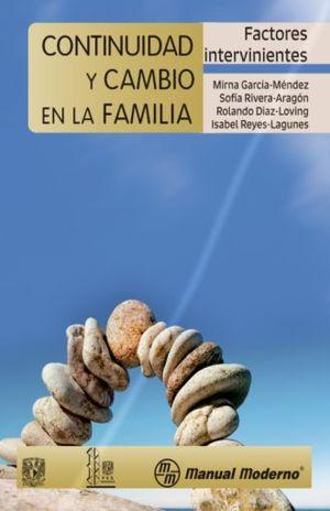 CONTINUIDAD Y CAMBIOS EN LA FAMILIA. FACTORES INTERVINIENTES