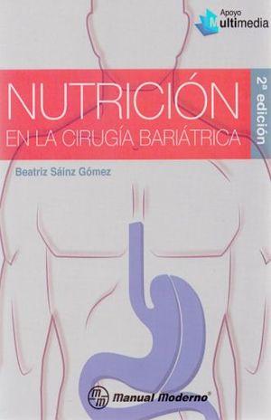 NUTRICION EN LA CIRUGIA BARIATRICA / 2 ED.