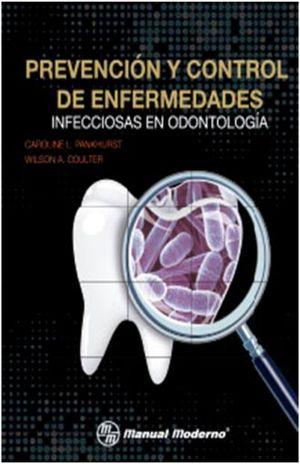 PREVENCION Y CONTROL DE ENFERMEDADES INFECCIOSAS EN ODONTOLOGIA