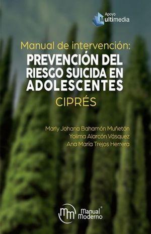 MANUAL DE INTERVENCION. PREVENCION DEL RIESGO SUICIDA EN ADOLESCENTES