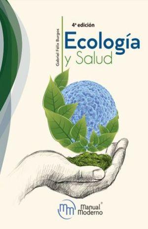 ECOLOGIA Y SALUD / 4 ED.