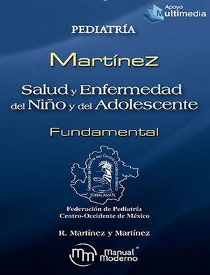 Salud y enfermedad del niño y adolescente. Fundamental