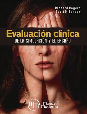 EVALUACION CLINICA DE LA SIMULACION Y EL ENGAÑO