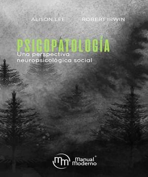 Psicopatología. Una perspectiva neuropsicológica social